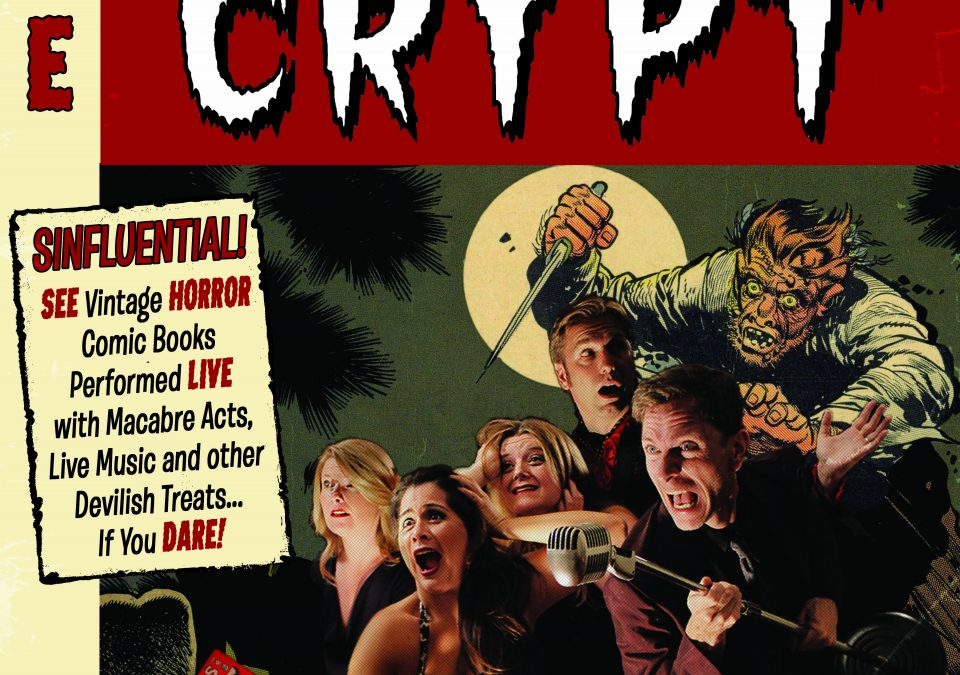 """Captured Aural Phantasy Theatre presents """"Tales from the Crypt"""" LIVE!"""
