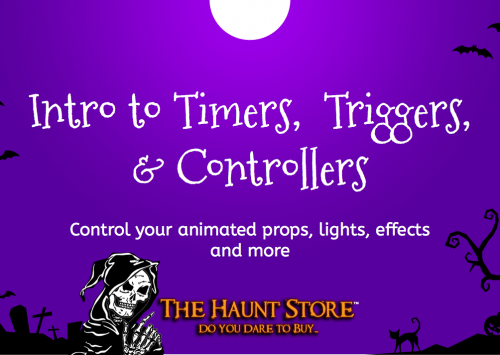 Intro to: Haunting with Timers, Triggers, and Controllers