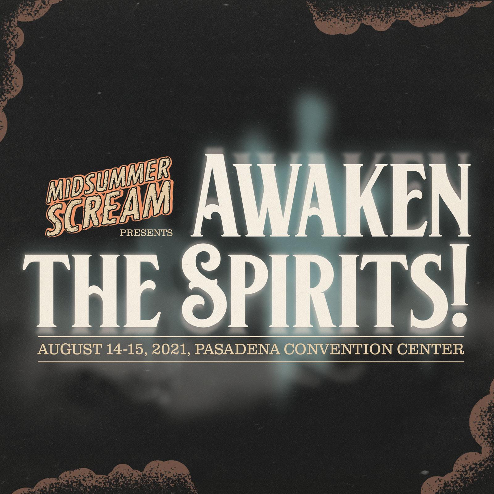 Awaken the Spirits!